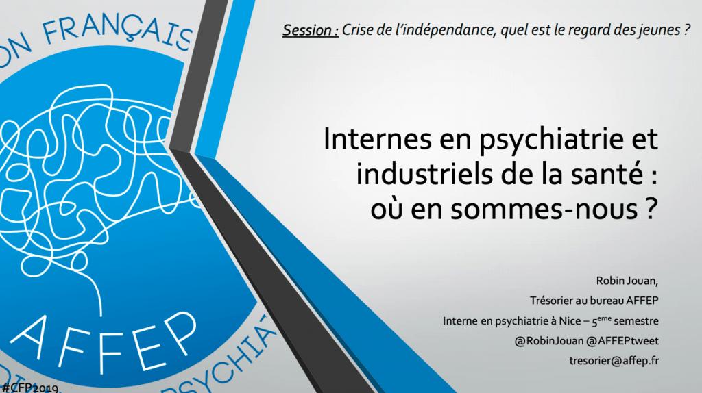 2018-2019 Internes en psychiatrie et industriels de la santé, quelle indépendance